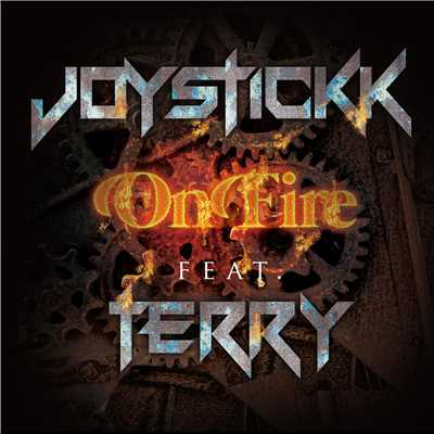 シングル/On Fire feat. TERRY/JOYSTICKK