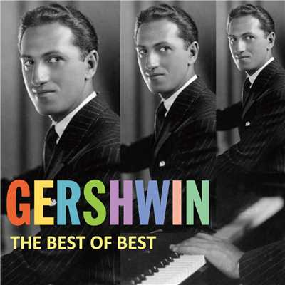 アルバム/Gershwin The Best Of Best/Various Artists