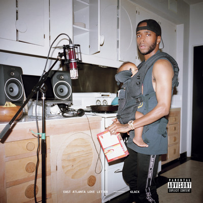 East Atlanta Love Letter (featuring Future)/6LACK