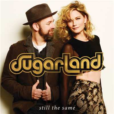 シングル/Still The Same/Sugarland