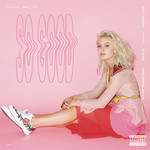 シングル/So Good/Zara Larsson feat. Ty Dolla $ign