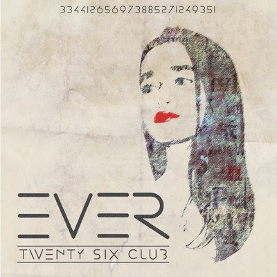 EVER/TWENTY SIX CLUB