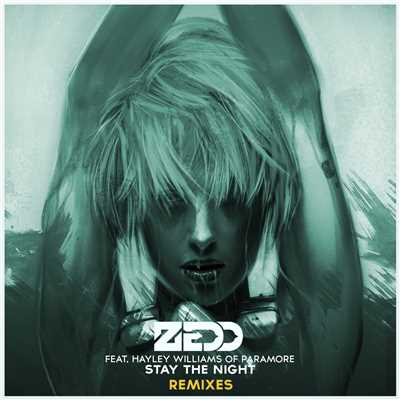 シングル/Stay The Night (featuring Hayley Williams/Featuring Hayley Williams Of Paramore / Nicky Romero Remix)/ゼッド