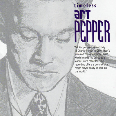 アルバム/Timeless: Art Pepper/Art Pepper