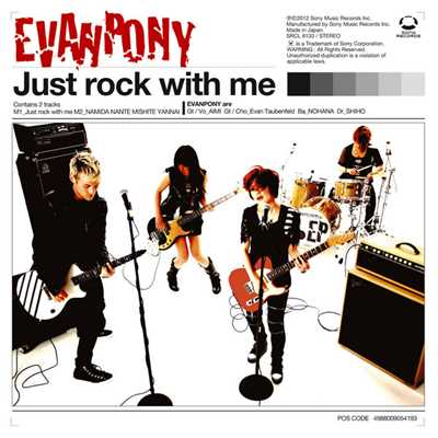 シングル/Just rock with me/EVANPONY