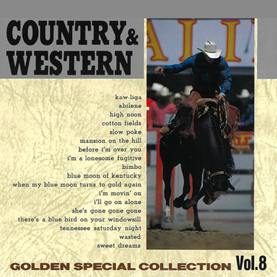 COUNTRY & WESTERN 〜GOLDEN SPECIAL COLLECTION Vol, 8〜/Various Artists