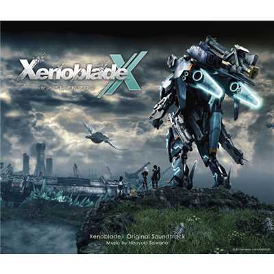 アルバム/XenobladeX Original Soundtrack/澤野弘之