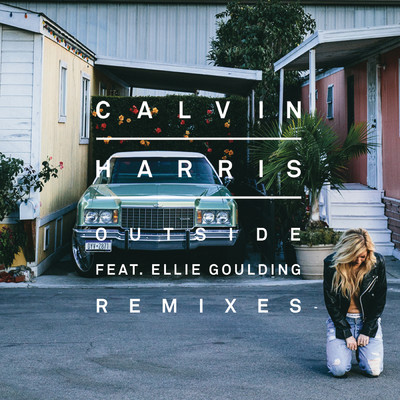 アルバム/Outside (Remixes) feat.Ellie Goulding/Calvin Harris