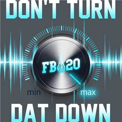 シングル/Don't Turn Dat Down/Fire Ball