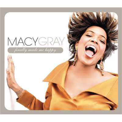 アルバム/Finally Made Me Happy/Macy Gray