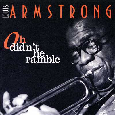 アルバム/Oh Didn't He Ramble/Louis Armstrong