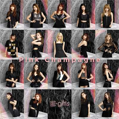 アルバム/Pink Champagne/E-girls