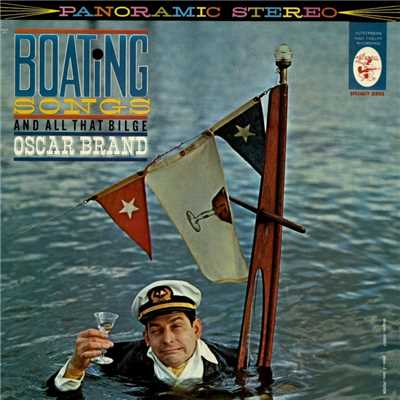 アルバム/Boating Songs and All That Bilge/Oscar Brand