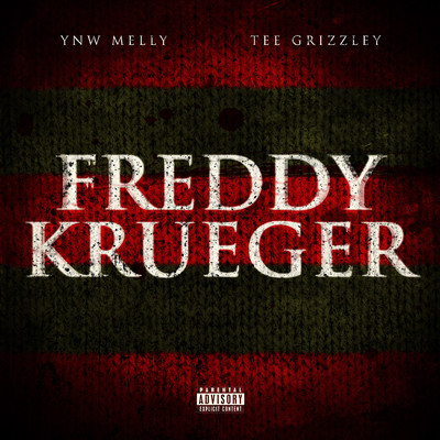 シングル/Freddy Krueger (feat. Tee Grizzley)/YNW Melly