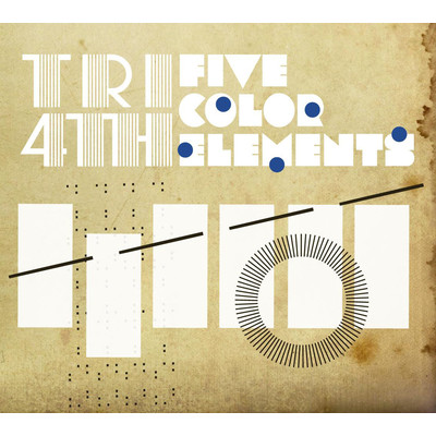 アルバム/FIVE COLOR ELEMENTS/TRI4TH