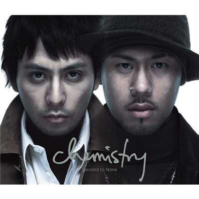 アルバム/Second to None/CHEMISTRY