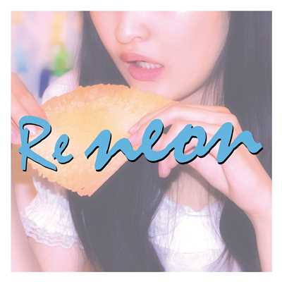 シングル/Re::neon/City Your City