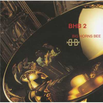 アルバム/BHB2/BIG HORNS BEE