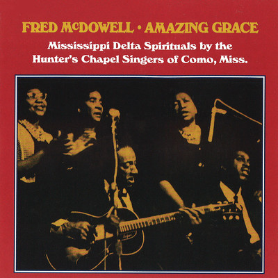 Amazing Grace/Fred Mcdowell
