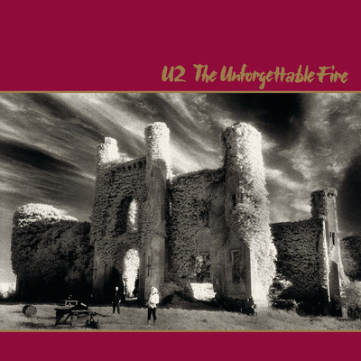 アルバム/The Unforgettable Fire (Remastered)/U2