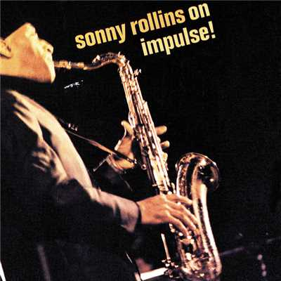 ハイレゾアルバム/On Impulse! (96kHz/24Bit)/Sonny Rollins