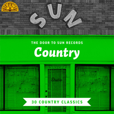 アルバム/The Door to Sun Records: Country (30 Country Classics)/Various Artists