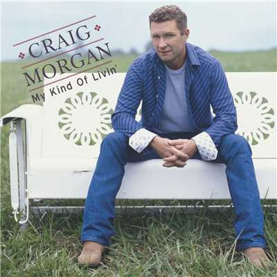 シングル/That's What I Love About Sunday/Craig Morgan