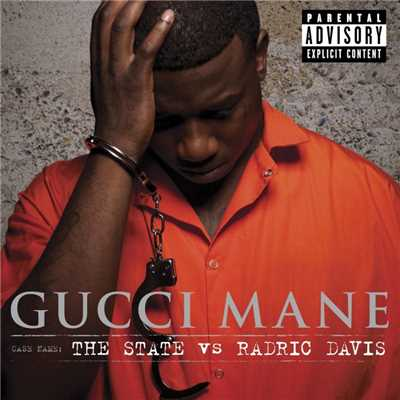 アルバム/The State vs. Radric Davis/Gucci Mane