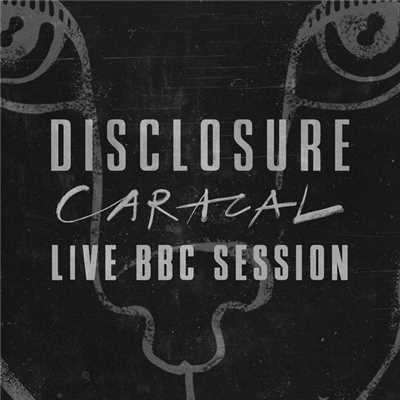 アルバム/Caracal Live BBC Session/Disclosure