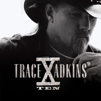 シングル/Til The Last Shot's Fired/Trace Adkins