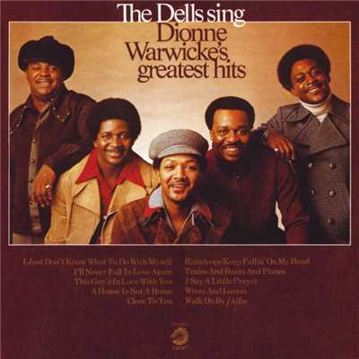 アルバム/The Dells Sing Dionne Warwicke's Greatest Hits/The Dells