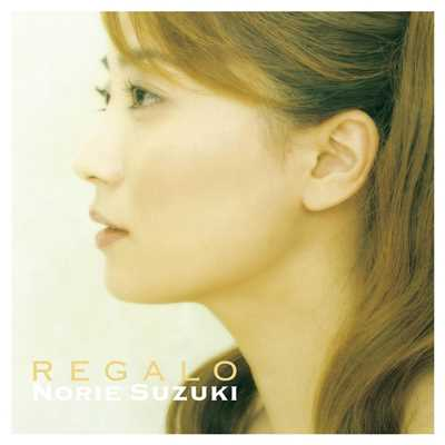 アルバム/Regalo-The Best Of Norie Suzuki/鈴木慶江
