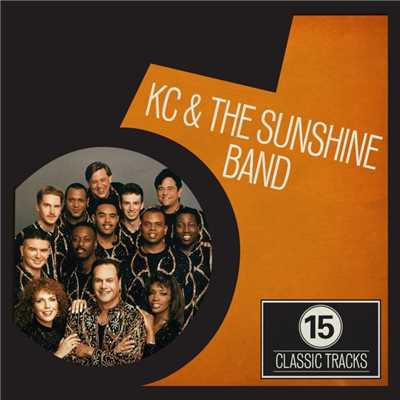 アルバム/15 Classic Tracks: KC and the Sunshine Band/KC&サンシャイン・バンド