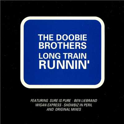 アルバム/Long Train Runnin'/The Doobie Brothers