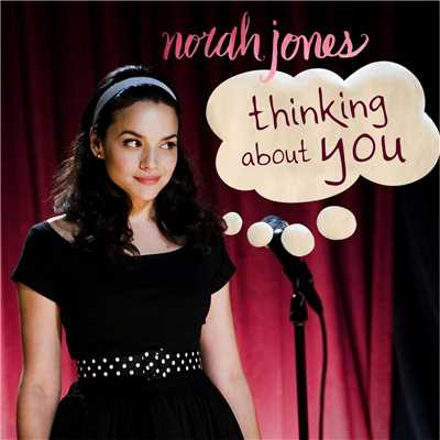 アルバム/Thinking About You/Norah Jones