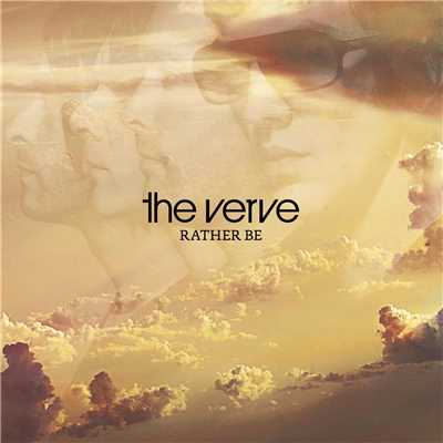 アルバム/Rather Be/The Verve
