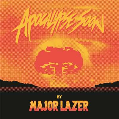 アルバム/Apocalypse Soon/Major Lazer