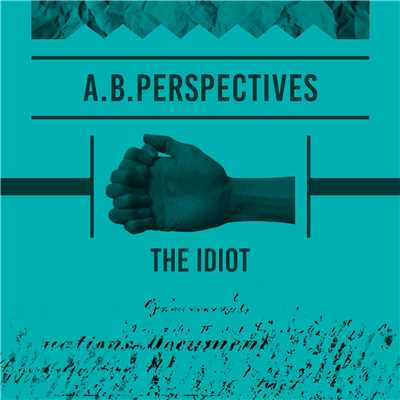 ハイレゾアルバム/The Idiot/A.B.Perspectives