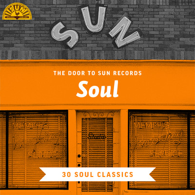 The Door to Sun Records: Soul (30 Soul Classics)/Various Artists