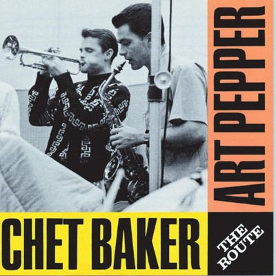 シングル/Minor Yours/Chet Baker and Art Pepper