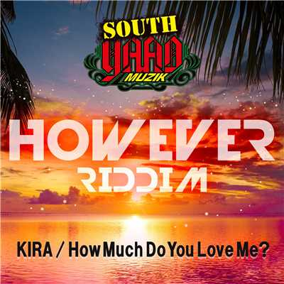 着うた®/How Much Do You Love Me?/KIRA