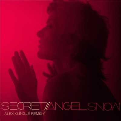 アルバム/Secret (Alex Klingle Remix)/Angel Snow