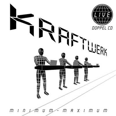 アルバム/Minimum - Maximum/Kraftwerk