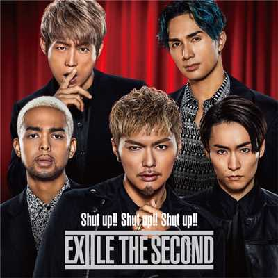 アルバム/Shut up!! Shut up!! Shut up!!/EXILE THE SECOND