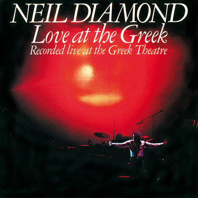 ハイレゾアルバム/Love At The Greek (Recorded Live At The Greek Theatre)/Neil Diamond