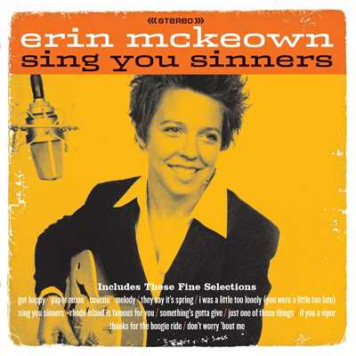 Sing You Sinners/Erin McKeown