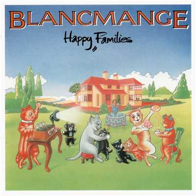 アルバム/Happy Families/Blancmange