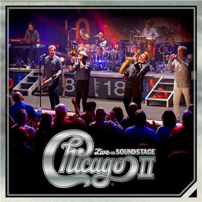 アルバム/Chicago II - Live on Soundstage/Chicago