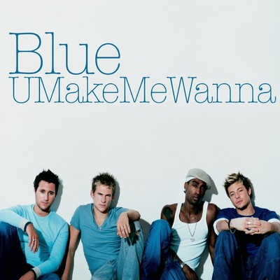 アルバム/U Make Me Wanna/Blue
