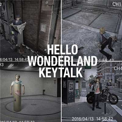 歌詞/HELLO WONDERLAND/KEYTALK